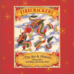 Firecrackers, The Art & History