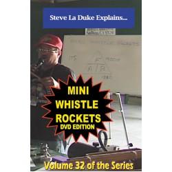 Mini Whistle Rockets DVD / La Duke volume 32